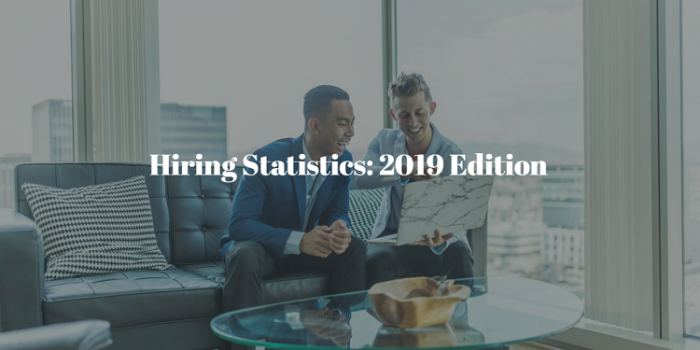 Hiring Statistics 2019: The Ultimate List of Recruitment Trends and Data