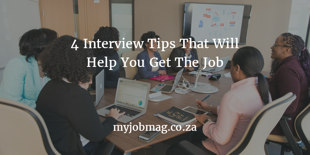 4 Interview Tips That Will Help You Get the Job