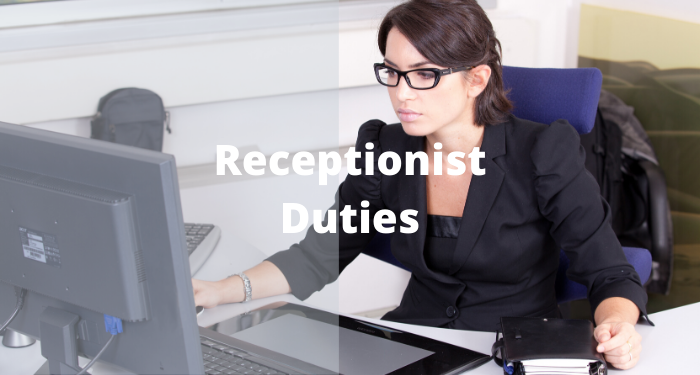 Receptionist Duties, Responsibilities and Salary