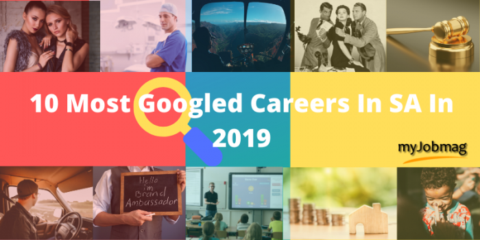 10 Most Googled Careers In South Africa For 2019