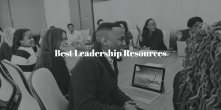 Top Free Resources to Help You Become A Better Leadership
