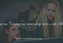 4 Tips on Turning an Internship Into a Job Offer