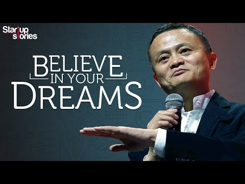 Jack Ma Motivational Video | Believe In Your Dreams