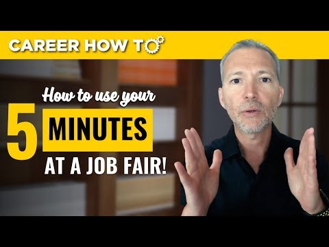 Job Fair Advice: How to Use Your 5 Minutes to Get an Interview